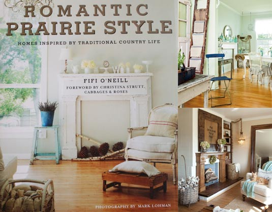Romantic Prarie Style by Fifi O'Neill