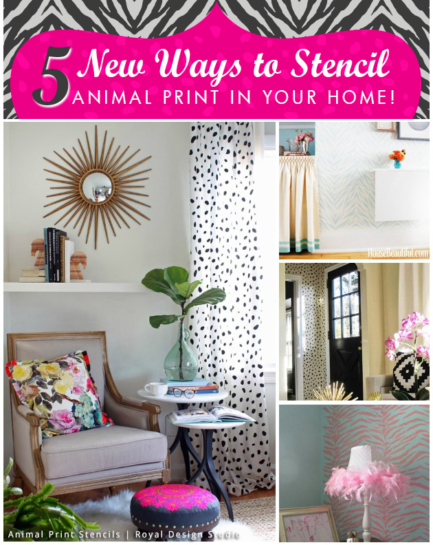 5 New Ways to Stencil Animal Print in your Home | Royal Design Studio