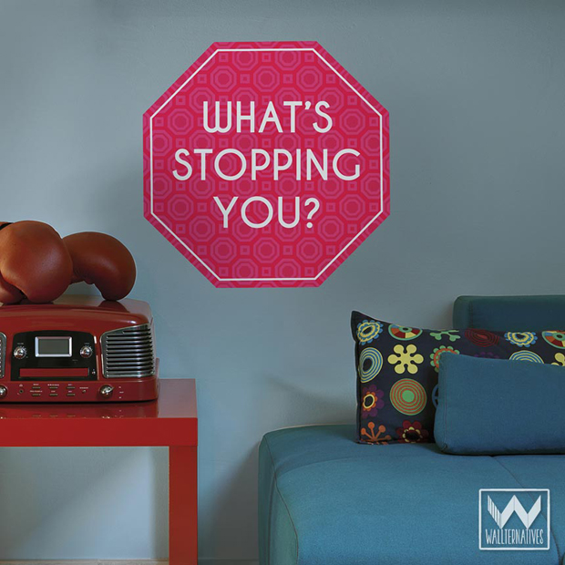 'What's Stopping You' Fabric Wall Quotes | Wallternatives
