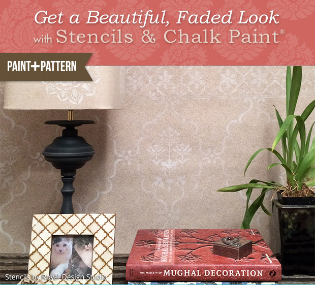 Get a Beautiful, Faded Look with Stencils & Chalk Paint® | Stencils by Royal Design Studio
