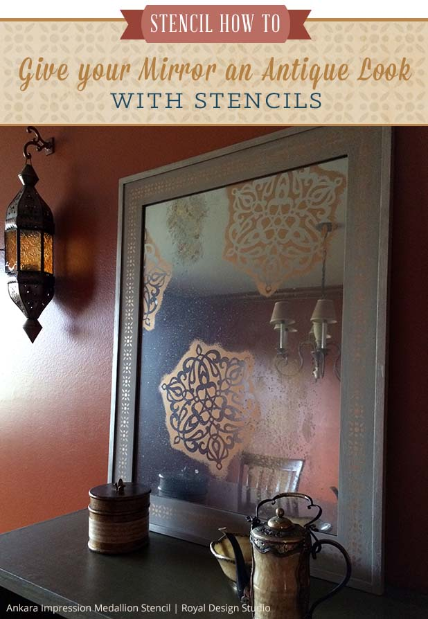 Give your Mirror An Antique Look with Stencils | Royal Design Studio