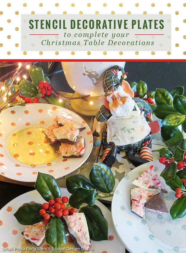 Stencil Decorative Plates to Complete you Christmas Table Decorations | Polka Party Stencil by Royal Design Studio