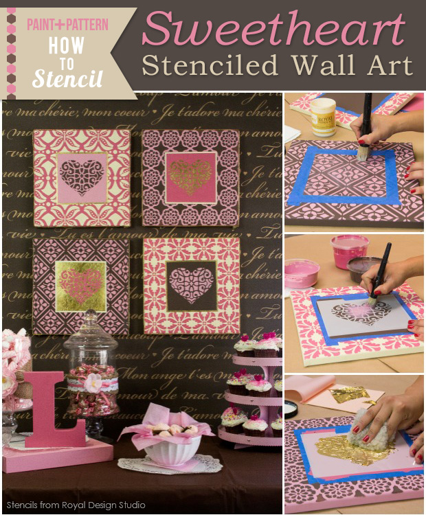 Stenciled wall art with gilding tutorial. Valentines DIY project with Chalk Paint and stencils from Royal Design Studio