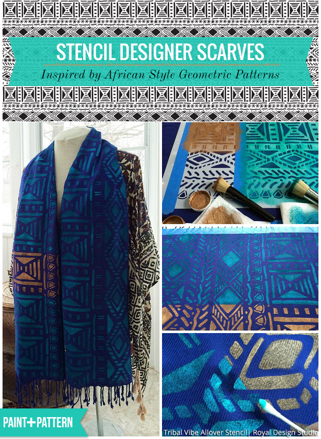 Stencil Designer Scarves Inspired by African Style Geometric Patterns | Tribal Vibe Allover Stencil by Royal Design Studio
