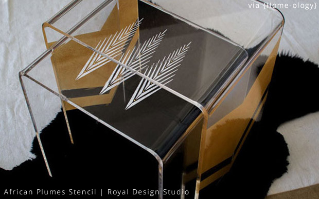 Stenciled Acrylic End Table via Home-ology | African Plumes Stencil by Royal Design Studio