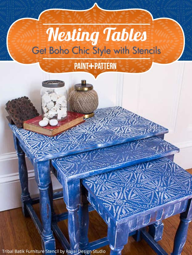 Nesting Tables Get Boho Chic Style with Stencils | Tribal Batik Stencil by Royal Design Studio