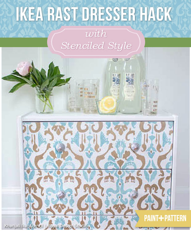 Ikea Rast Dresser Hack with Stenciled Style | Khanjali Ikat Stencil by Royal Design Studio