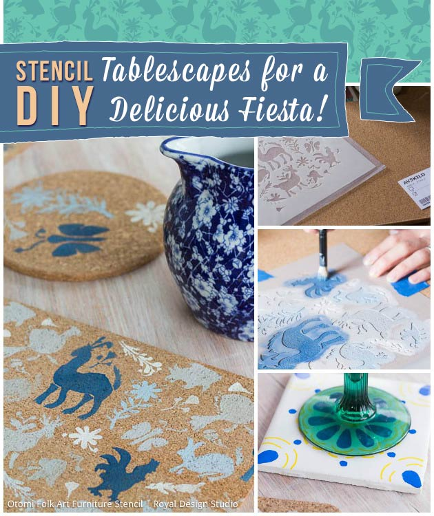 Stencil DIY: Tablescapes for a Delicious Fiesta | Royal Design Studio Stencils
