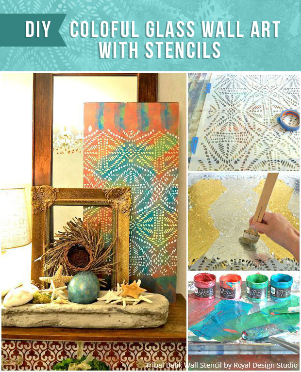 DIY Colorful Glass Wall Art with Stencils from Royal Design Studio